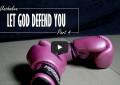 Unshaken-Part4-Let-God-Defend-You